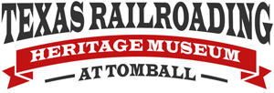 Texas Railroading Heritage Museum at Tomball